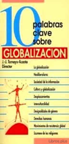 10 PALABRAS CLAVE SOBRE GLOBALIZACION libro online