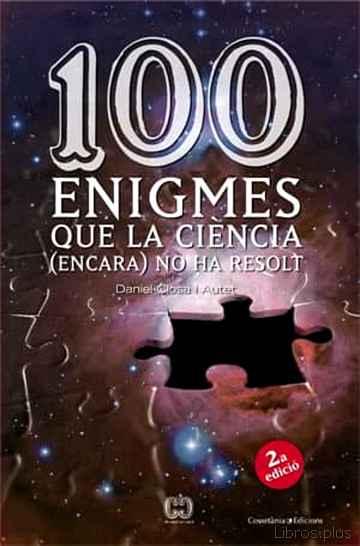 100 ENIGMES QUE LA CIENCIA (ENCARA) NO HA RESOLT libro online