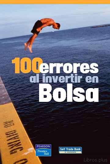 100 ERRORES AL INVERTIR EN BOLSA libro online