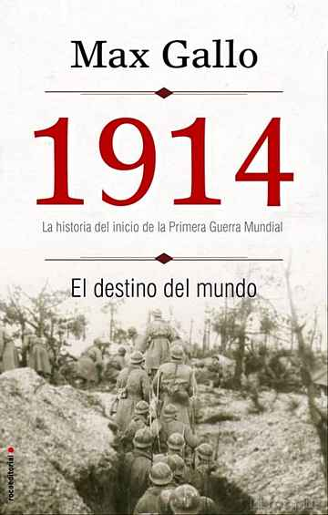 1914. EL DESTINO DEL MUNDO libro online