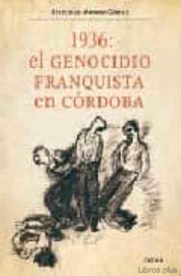 1936: GENOCIDIO FRANQUISTA EN CORDOBA libro online