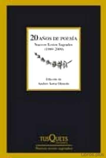 20 AÑOS DE POESIA: NUEVOS TEXTOS SAGRADOS libro online