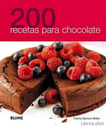 200 RECETAS PARA CHOCOLATE libro online