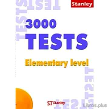 3000 TESTS ELEMENTARY LEVEL + KEY BOOK libro online