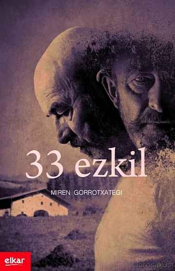 33 EZKIL (ZUBIKARAI SARIA 2015) libro online