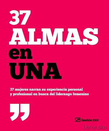 Descargar gratis ebook 37 ALMAS EN UNA en epub