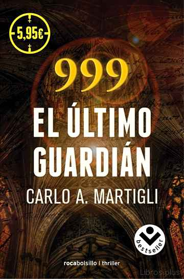 999: EL ULTIMO GUARDIAN libro online