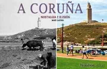 A CORUÑA NOSTALGIA E ILUSION libro online