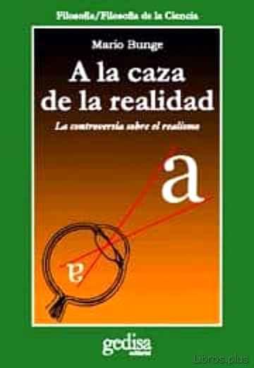 A LA CAZA DE LA REALIDAD libro online