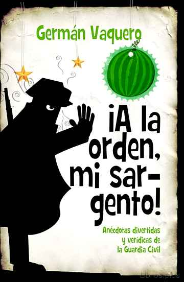 Descargar ebook ¡A LA ORDEN, MI SARGENTO! en epub
