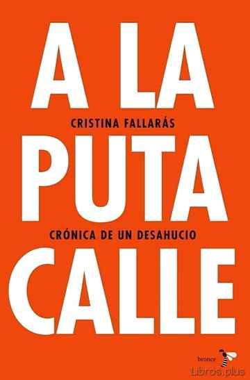 A LA PUTA CALLE libro online