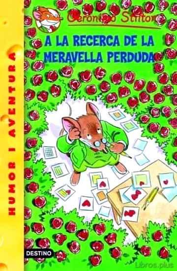 A LA RECERCA DE LA MERAVELLA PERDUDA libro online
