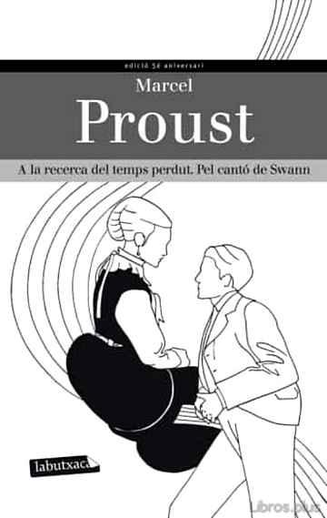 A LA RECERCA DEL TEMPS PERDUT: PEL CANTO DE SWAN libro online