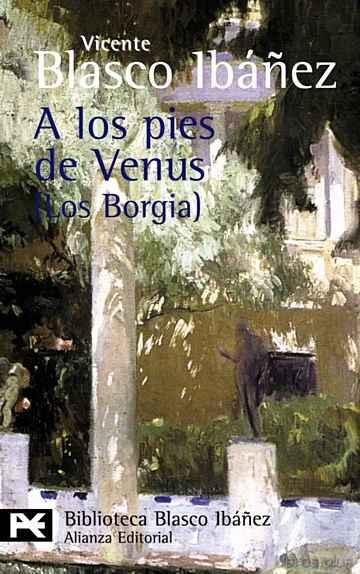 A LOS PIES DE VENUS (LOS BORGIA) libro online