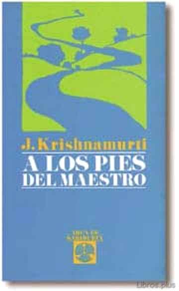 A LOS PIES DEL MAESTRO libro online