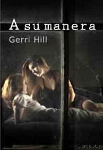 A SU MANERA libro online