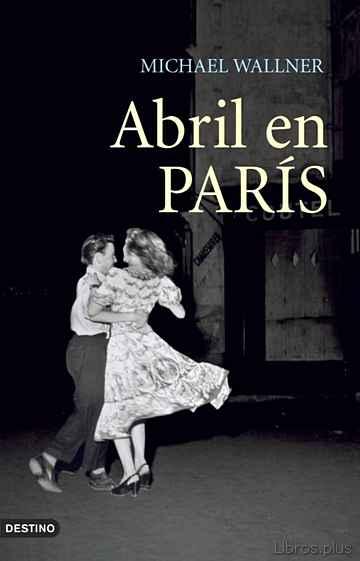 ABRIL EN PARIS libro online