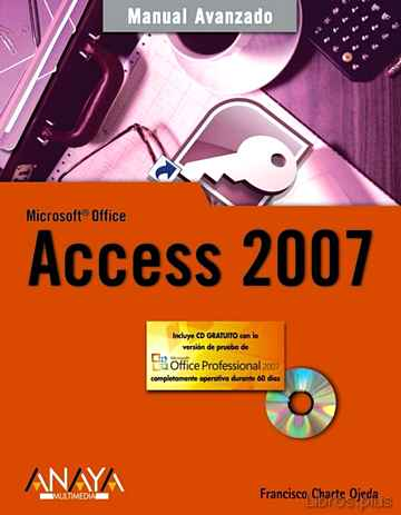 Descargar gratis ebook ACCESS 2007 (MANUAL AVANZADO) (INCLUYE CD-ROM) en epub