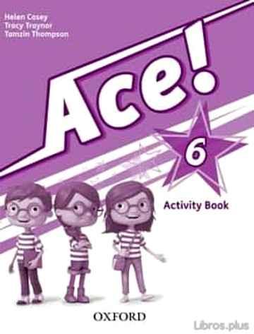 ACE 6 AB PRIMARIA ED 2013 libro online