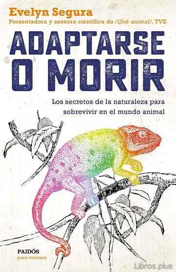 ADAPTARSE O MORIR libro online