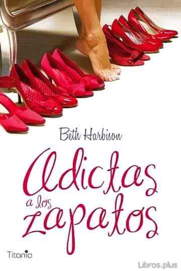 ADICTAS A LOS ZAPATOS libro online