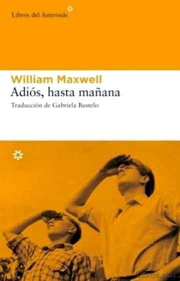 ADIOS, HASTA MAÑANA libro online