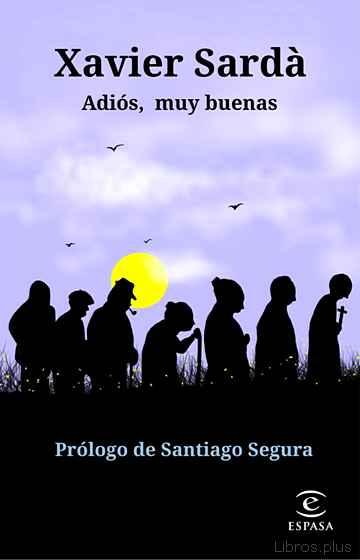 ADIOS, MUY BUENAS libro online