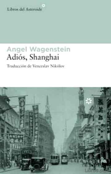 ADIOS SHANGHAI libro online