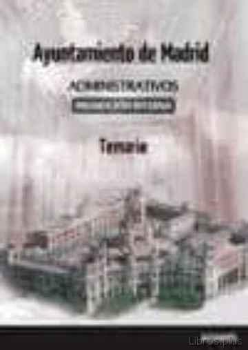 ADMINISTRATIVOS AYUNTAMIENTO DE MADRID: PROMOCION INTERNA TEMARIO 1