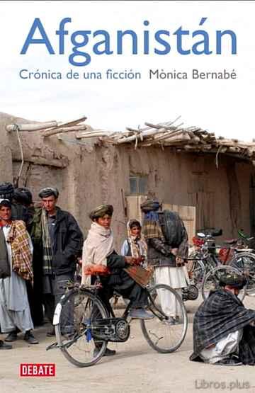 AFGANISTAN: CRONICA DE UNA FICCION libro online