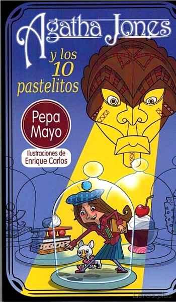 AGATHA JONES Y LOS 10 PASTELITOS libro online