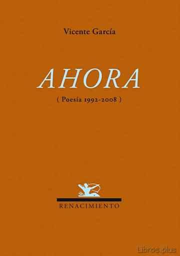 AHORA POESIA 1992-2008 libro online