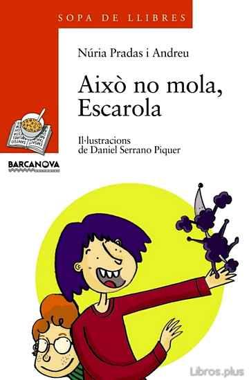 AIXO NO MOLA, ESCAROLA libro online