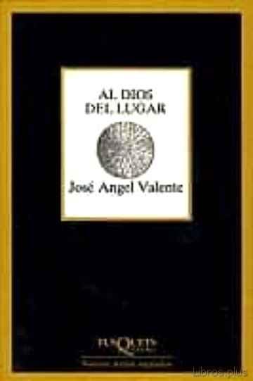 AL DIOS DEL LUGAR libro online