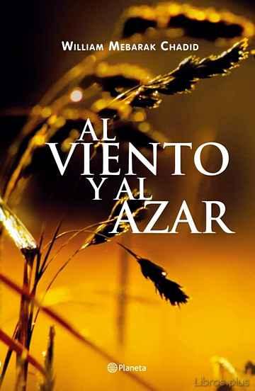 AL VIENTO Y AL AZAR libro online
