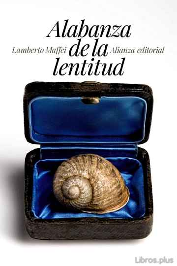 Descargar gratis ebook ALABANZA DE LA LENTITUD en epub