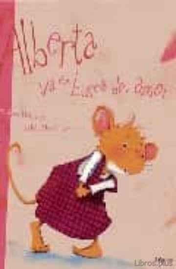 ALBERTA VA EN BUSCA DEL AMOR libro online