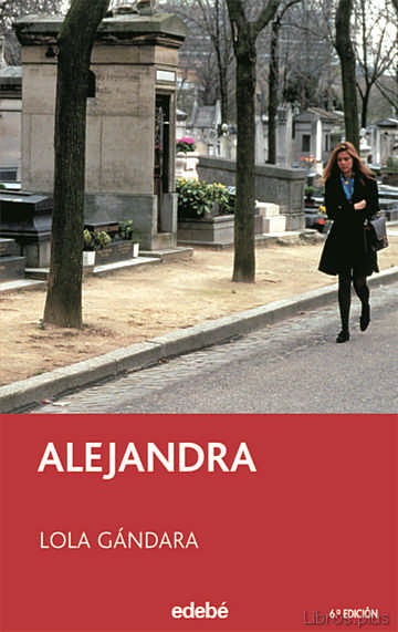 Descargar gratis ebook ALEJANDRA (6ª ED.) en epub