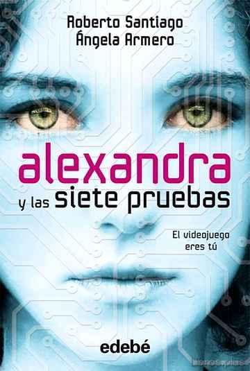 ALEXANDRA Y LAS SIETE PRUEBAS (4 VOL.) libro online