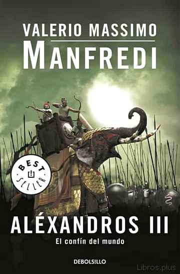 ALEXANDROS III: EL CONFIN DEL MUNDO libro online