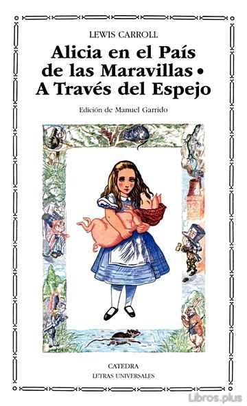ALICIA EN EL PAIS DE LAS MARAVILLAS: A TRAVES DEL ESPEJO libro online