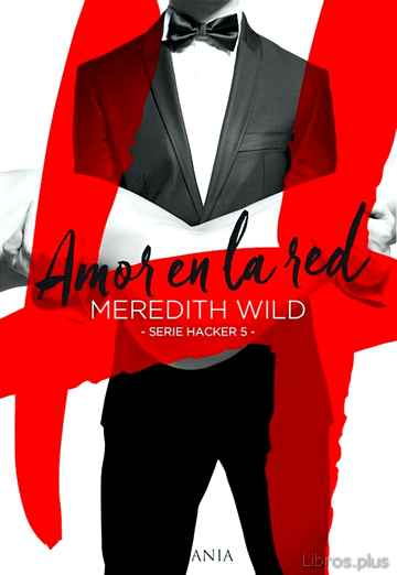 Descargar gratis ebook AMOR EN LA RED (SERIE HACKER 5) en epub