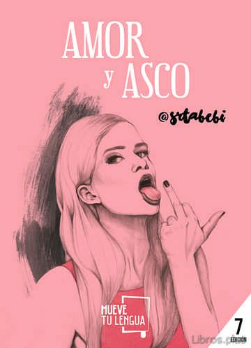 AMOR Y ASCO libro online