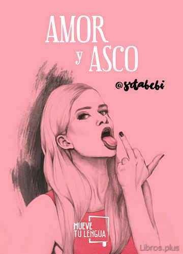 AMOR Y ASCO (EDICION LIMITADA NAVIDAD 2017) (INCLUYE LIBRETA) libro online
