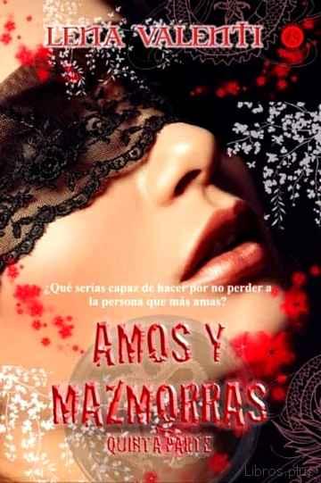 AMOS Y MAZMORRAS V libro online