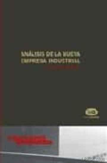 ANALISIS DE LA NUEVA EMPRESA INDUSTRIAL libro online