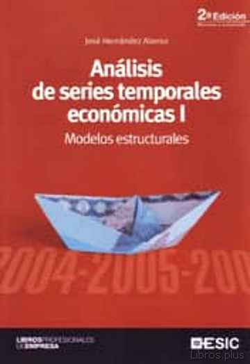 Descargar gratis ebook ANALISIS DE SERIES TEMPORALES ECONOMICAS I: MODELOS ESTRUCTURALES en epub