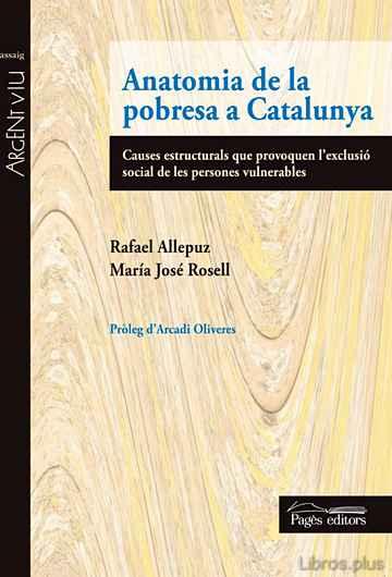 ANATOMIA DE LA POBRESA A CATALUNYA libro online