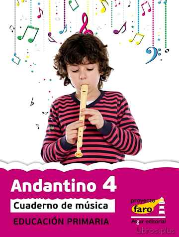 ANDANTINO PROYECTO FARO 4 EDUCACION PRIMARIA libro online