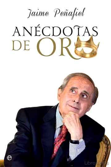 ANECDOTAS DE ORO libro online
